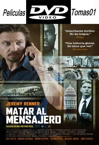 Matar al Mensajero (Kill the Messenger) (2014) DVDRip