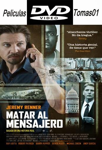 Matar al Mensajero (Kill the Messenger) (2014) DVDRip