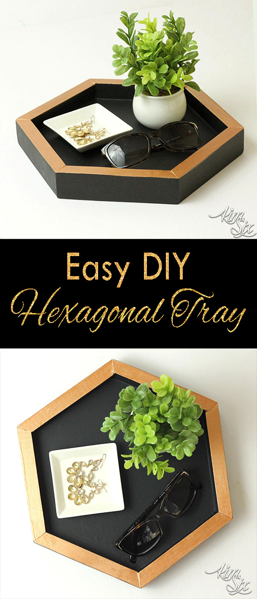 Easy DIY Hexagonal tray
