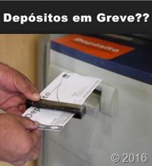 Com Greve dos Bancos os Depósitos são Compensados