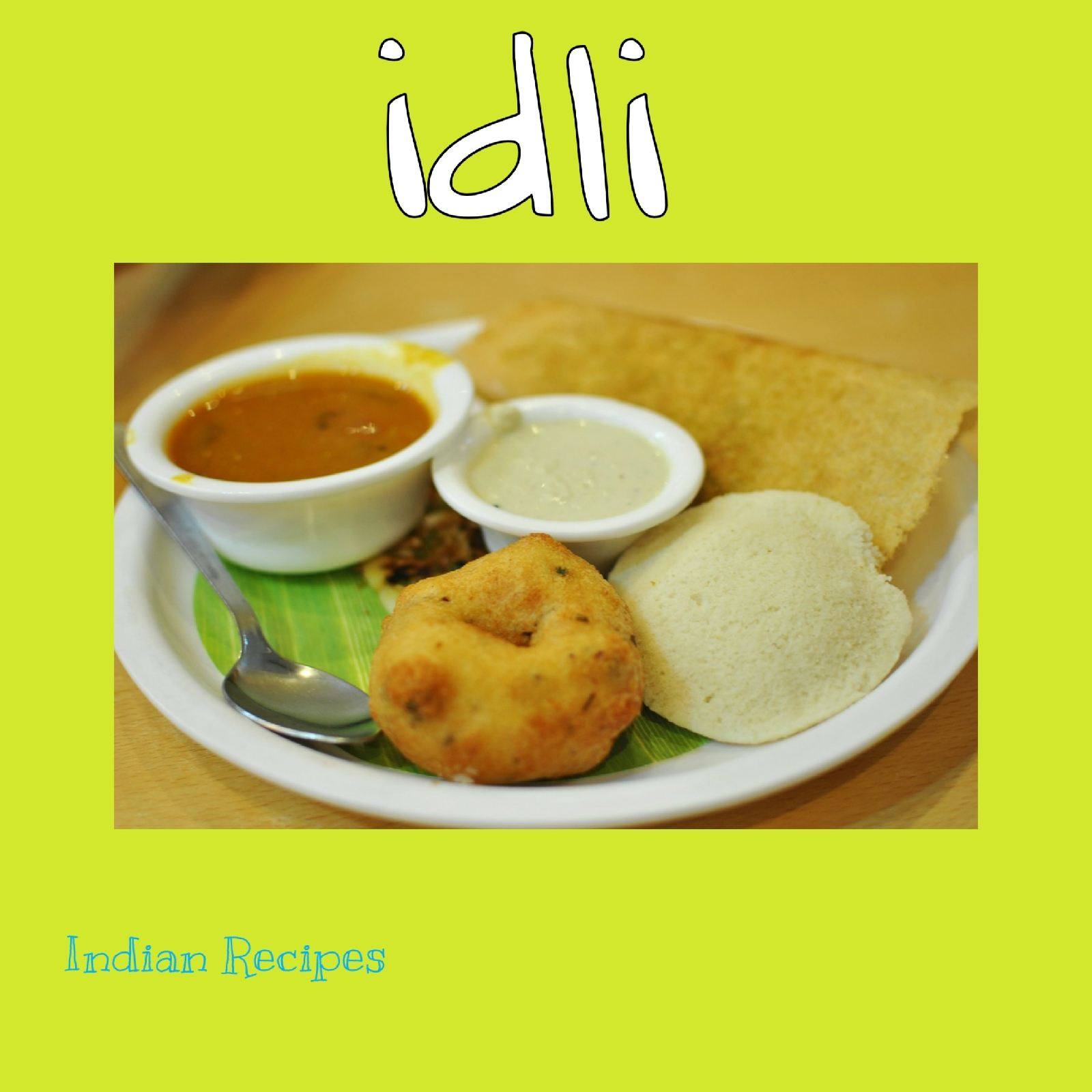 idli Indian Recipes
