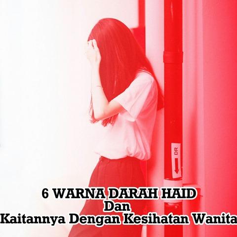 6 WARNA DARAH HAID Dan Kaitannya Dengan Kesihatan Wanita (8)