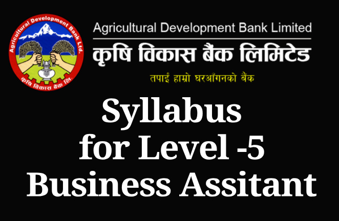 ADBL Syllabus for Level -5 Business Assitant