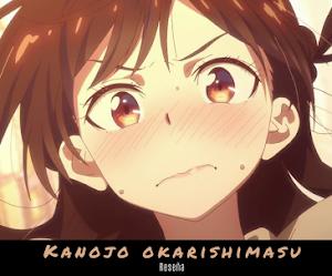 KANOJO OKARISHIMASU | Reseña