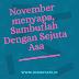 November Menyapa, Sambutlah Dengan Sejuta Asa