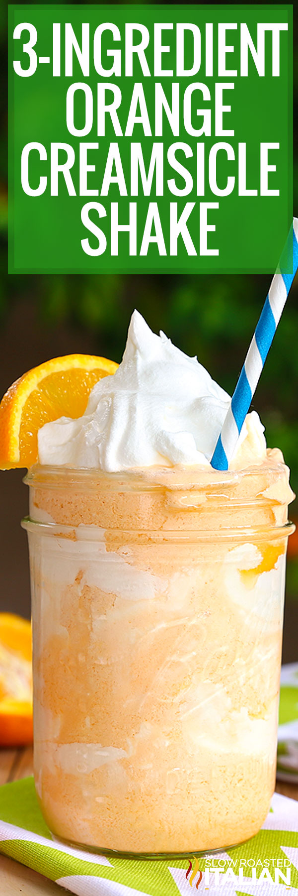 3-Ingredient Orange Creamsicle Shake close up