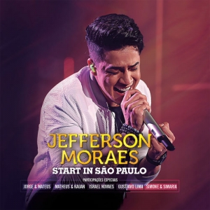 Download CD Jefferson Moraes – Start In São Paulo