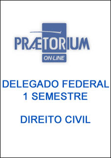 direito%2520civilpraetorium Download   Delegado Federal 1 Semestre   Direito Civil
