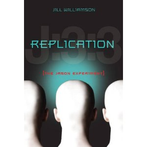 Replication: The Jason Experiment — Jill Williamson