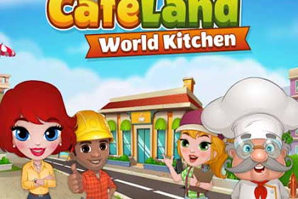 Cafeland – World Kitchen v1.7.0 Full Apk Mod For Android