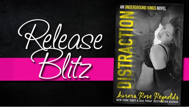 Release Blitz: Distraction by Aurora Rose Reynolds