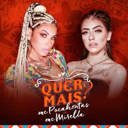 MC Pocahontas, MC Mirella – Quer Mais?
