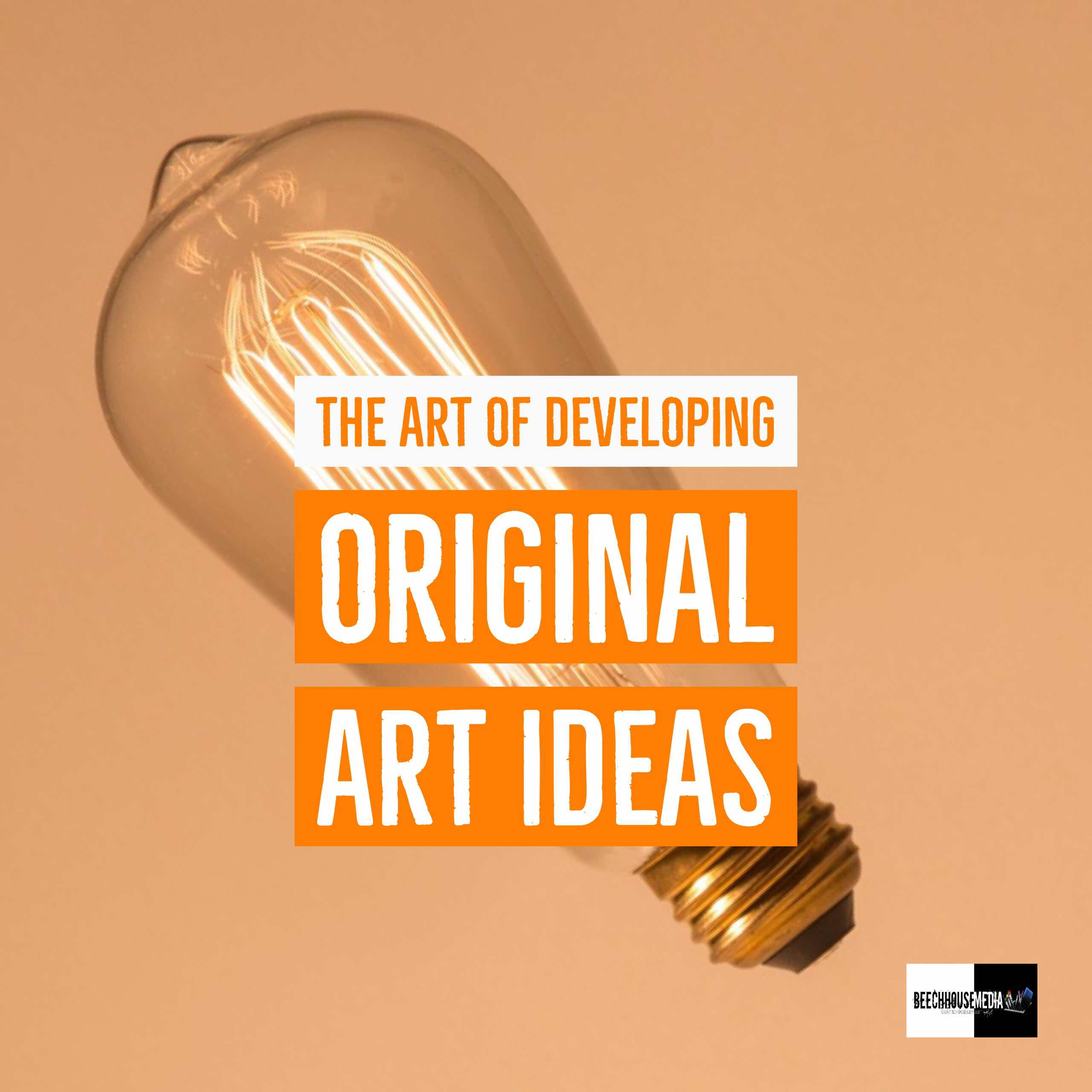 the Art of developing Original art ideas