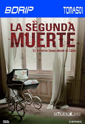 La segunda muerte (2012) BDRip