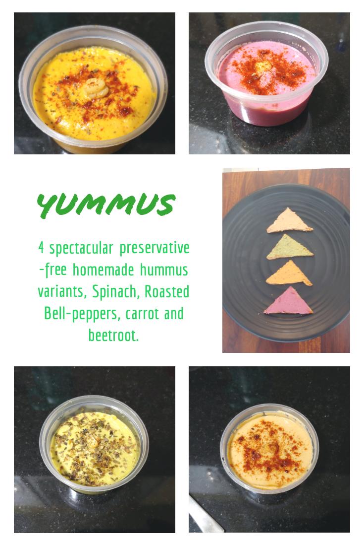 Hummus, Yummus, Carrot Hummus, Bell-Pepper Hummus, Spinach Hummus, Beetroot Hummus, Roasted