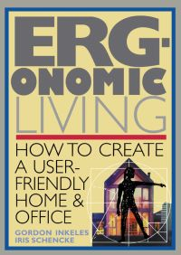 Ergonomic Living By Gordon Inkeles