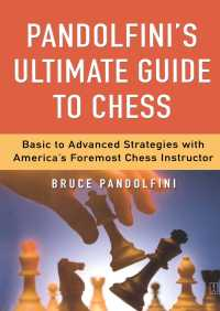 Pandolfini's Ultimate Guide to Chess By Bruce Pandolfini