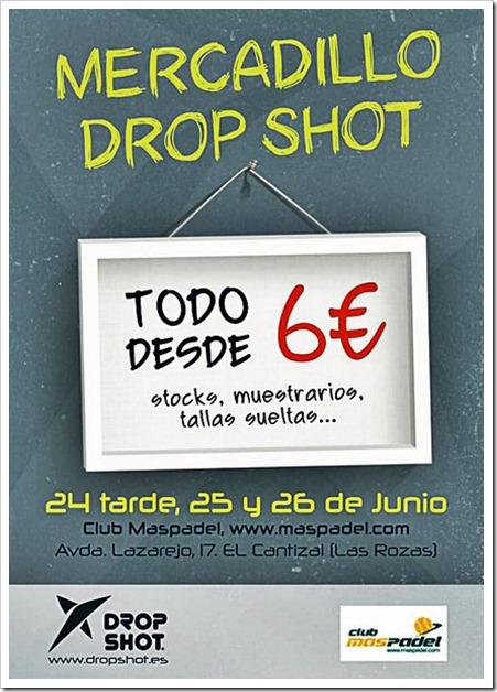 Mercadillo Drop Shot: 24, 25 y 26 de junio 2016 en Club Más Pádel de Las Rozas (Madrid).
