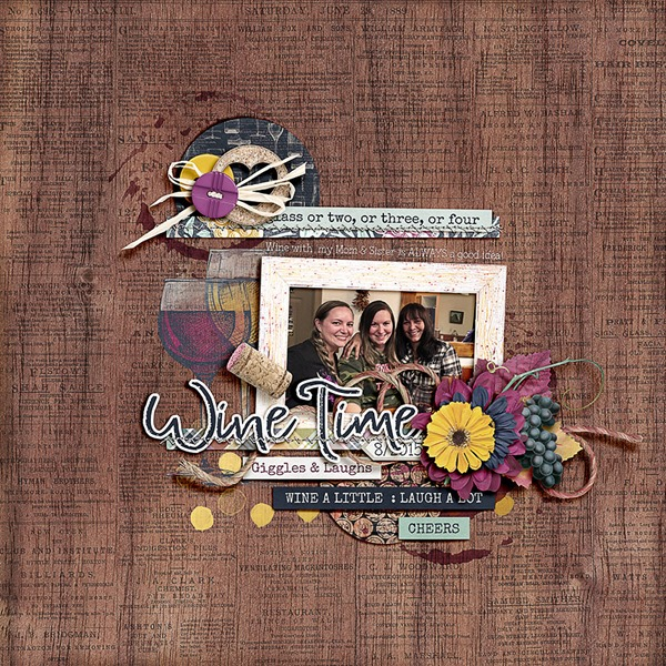 KIT: Wine Time by Kim B Designs: http://shop.thedigitalpress.co/Wine-Time-Elements.html  http://shop.thedigitalpress.co/Wine-Time-The-Papers.html  TEMPLATE: Stitched Down Vol7 by Wishing Well Creations: http://shop.thedigitalpress.co/Stitched-Down-Volume-7-Templates.html