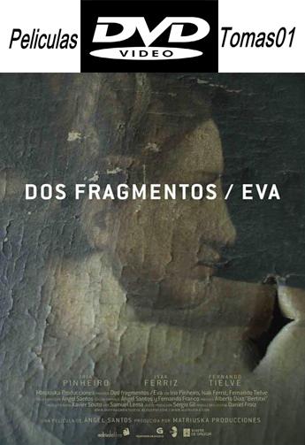 Dos Fragmentos / Eva (2012) DVDRip