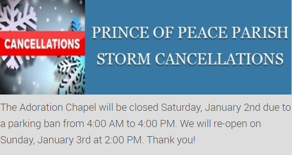 Prince of Peace Adoration Chapel Closed due to snowstorm