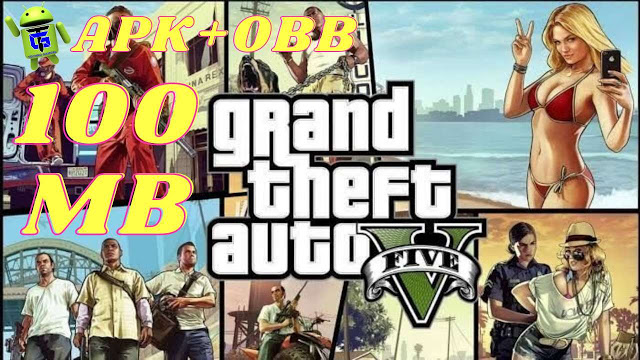 Download GTA 5 Lite Apk  with obb - direct links