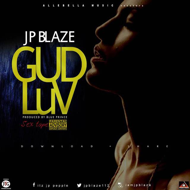 New Music: JP Blaze - Gud Luv Mp3