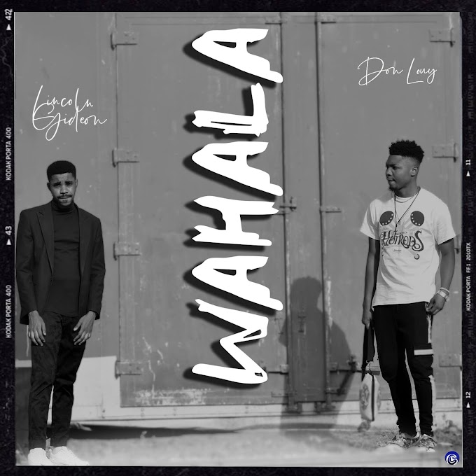 "Don Louy & Lincoln Gideon Set To Drop New Music Titled ""Wahala"" On (27th Nov. 2020)"