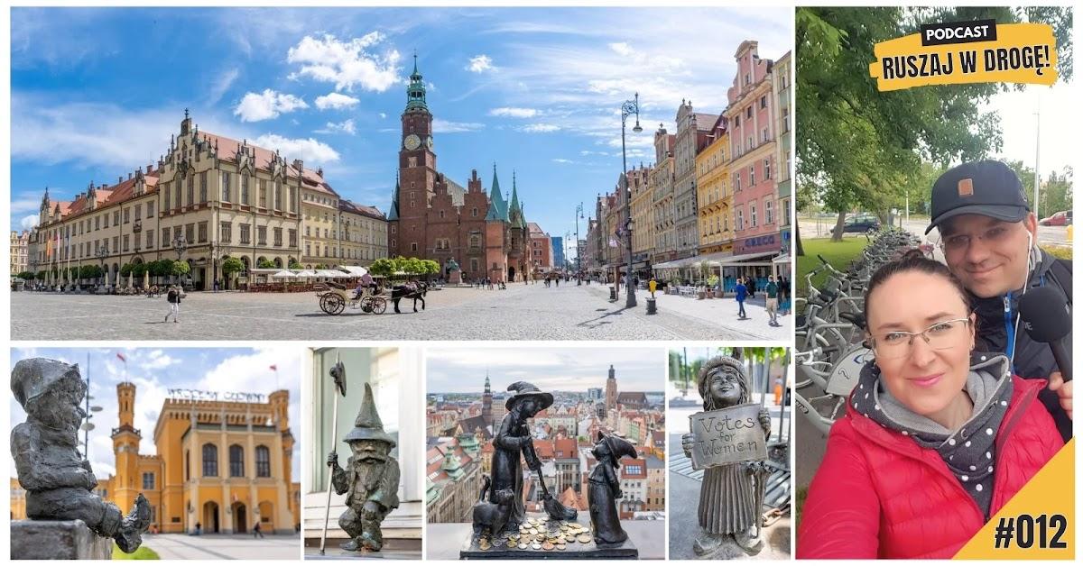 Podcast turystyczny Ruszaj w Drogę - o Wrocławiskich krasnalach i miejskim rowerze