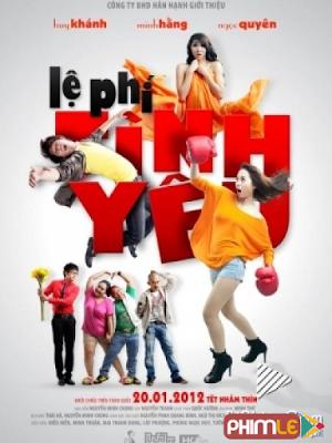 Phim Lệ Phí Tình Yêu - Le Phi Tinh Yeu (2012)