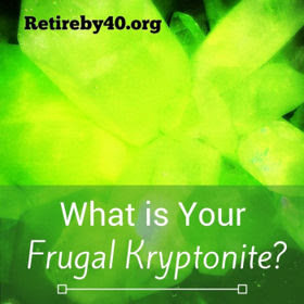 What is Your Frugal Kryptonite? thumbnail