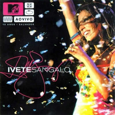 Ivete Sangalo - Ao Vivo (10 Anos) Torrent