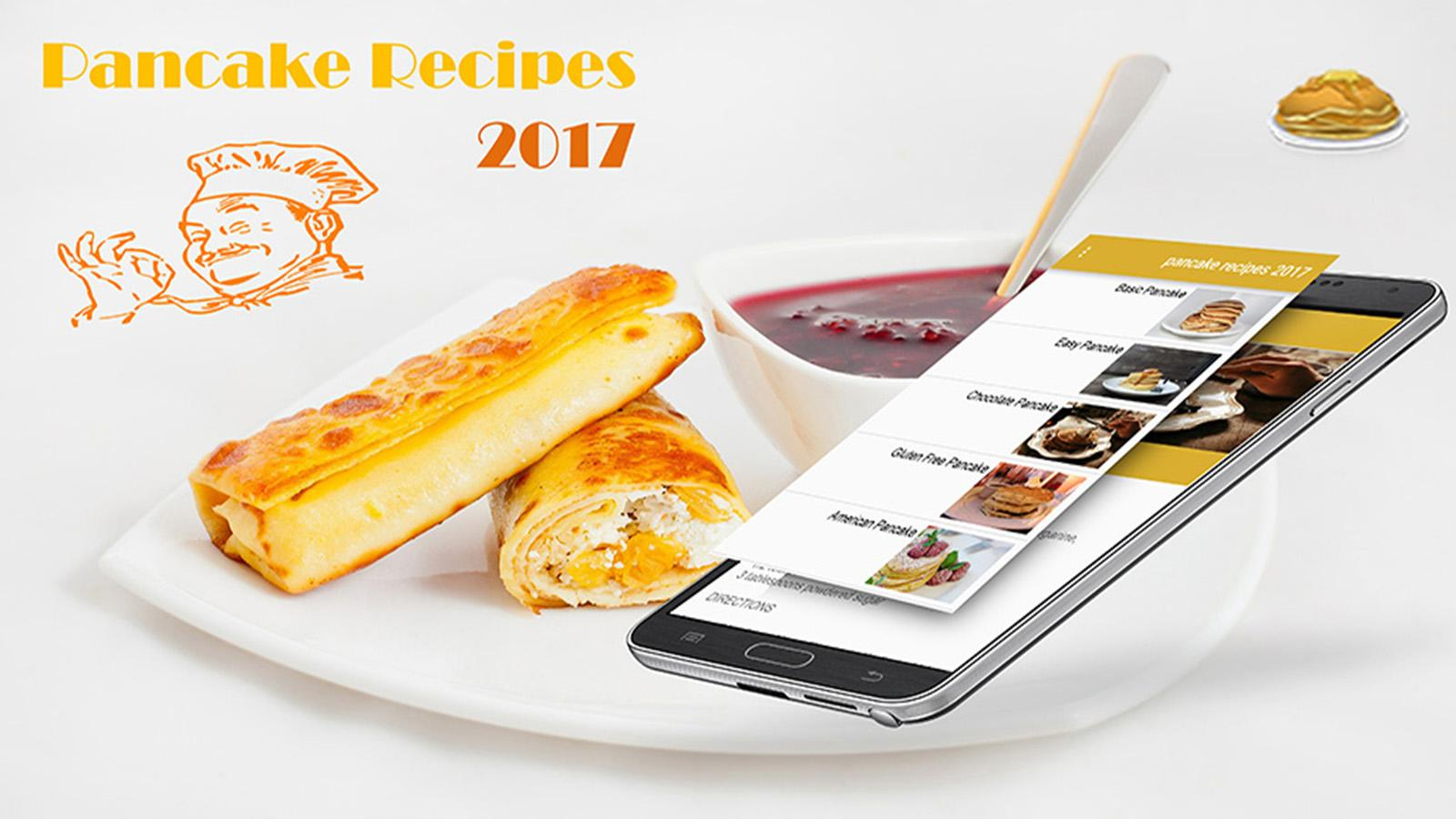 Pancake Recipes 2017 - Android Apps on Google Play