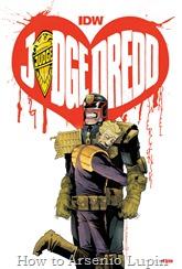 Actualización 11/09/2016: Juez Dredd IDW - Se agrega el números 29 por los AT-Jueces - Mastergel & Antonimo. Aunque ahora Dredd ya no es un hombre buscado y su mejor amiga esta en el cuerpo de su peor enemigo, eso no significa que sus problemas y los de Mega City hayan terminado...