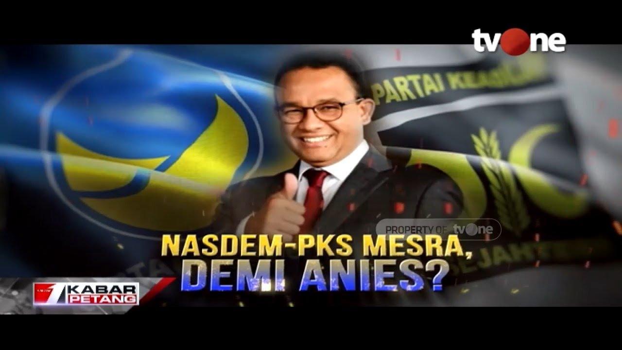 Terbuka Peluang NasDem-PKS Berkoalisi Usung Anies di Pilpres 2024