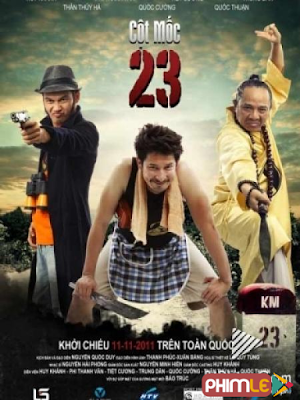 Phim Cột Mốc 23 - Cot Moc 23 (2011)