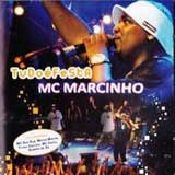 Baixar MP3 Grátis Mc Marcinho Tudo %2525C3%2525A9 Festa Mc Marcinho   Tudo é Festa
