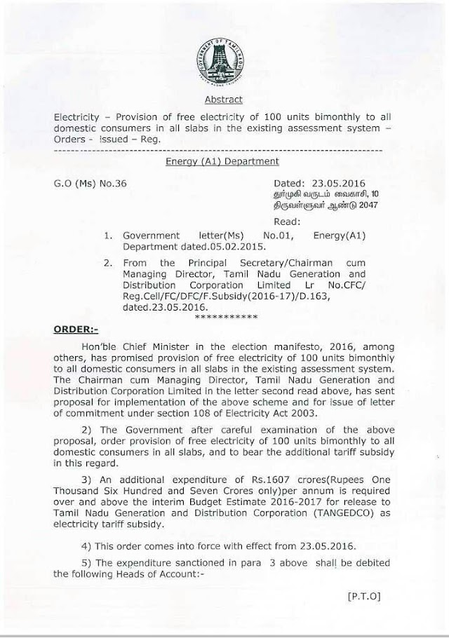 G.O Ms.No. 36 Dt: May 23, 2016 Electricity - Provision of free electricity of 100 units bimonthly to all domestic consumers in all slabs in the existing assessment system - Orders - Issued - Reg.