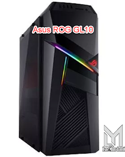 ROG GL10 pc gaming terbaikdi dunia