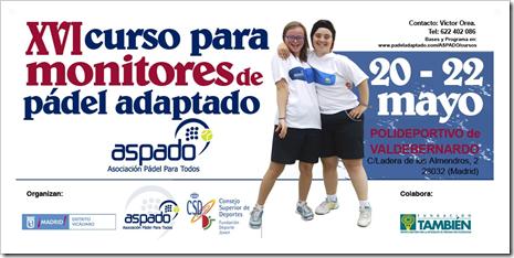 XVI Curso para Monitores de Pádel Adaptado ASPADO del 20 al 22 de Mayo 2016, Madrid.