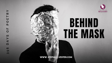 Behind The Mask | Stefn Sylvester Anyatonwu