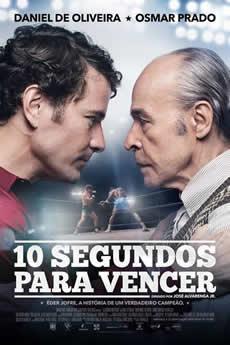 Baixar Filme 10 Segundos para Vencer - Nacional Torrent Grátis