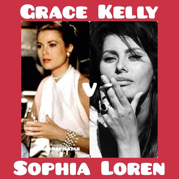 Grace Kelly or Sophia Loren
