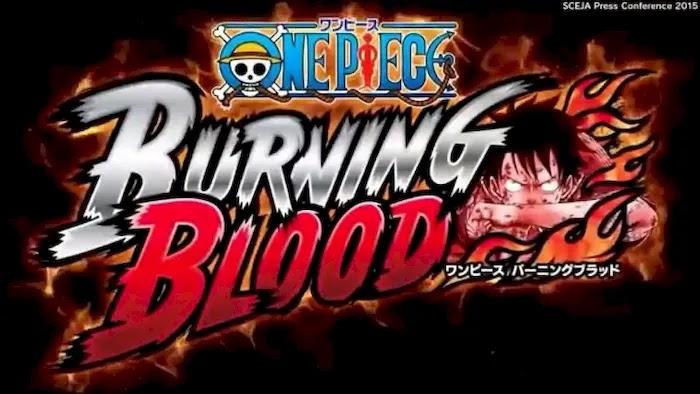 Best One Piece Games Burning Blood