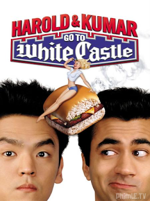 Phim Harold & Kumar Đến Lâu Đài Trắng - Harold & Kumar Go to White Castle (2004)