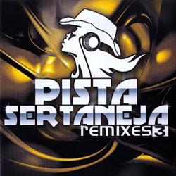 Baixar MP3 Grátis Pista Sertaneja 3 Remixes 2012 Pista Sertaneja 3   Remixes 2012