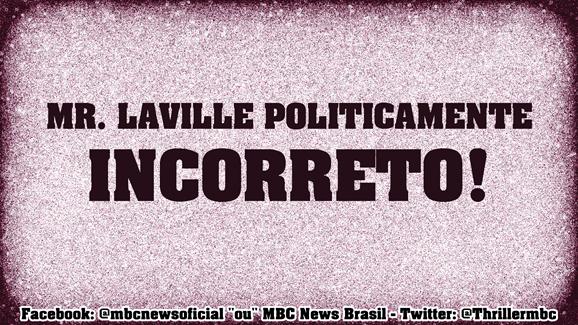 MR LAVILLE POLITICAMENTE INCORRETO 00 MrLaville