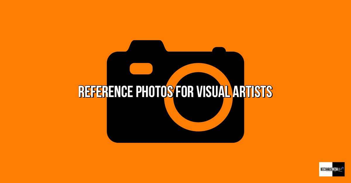 reference photos for artists and how to use reference photos