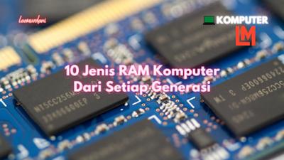 Jenis ram pada komputer dan gadget