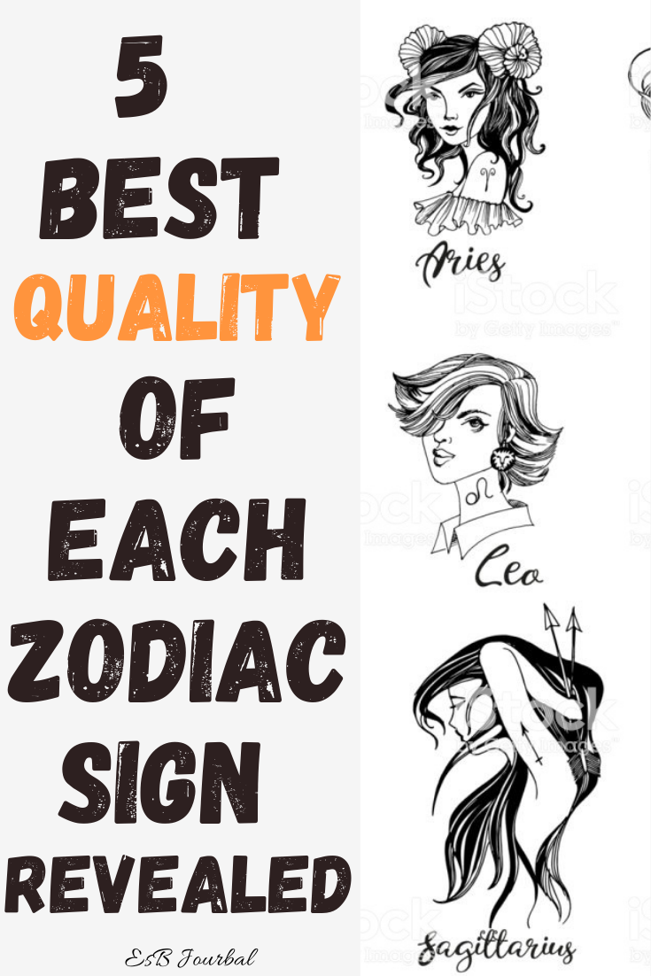 5  Best Quality of Each Zodiac Sign Revealed